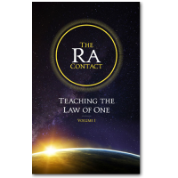 The Ra Contact: Teaching the Law of One - Volume 1