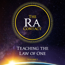 The Ra Contact: Teaching the Law of One - Volume 1 (Audiobook)