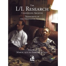 The L/L Research Channeling Archives - Volumes 1 - 18