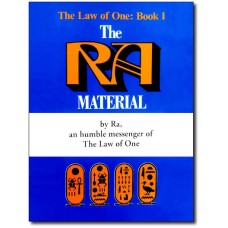 The Law of One: Book I (AKA: The Ra Material)